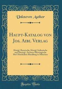 Haupt-Katalog Von Jos. Aibl Verlag