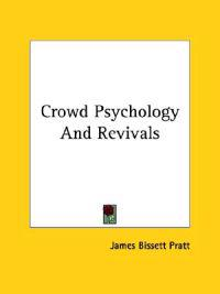 Crowd Psychology and Revivals