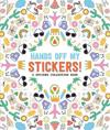 Pipsticks Hands off My Stickers! the Sticker Collection Book