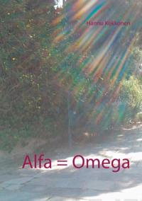 Alfa = Omega