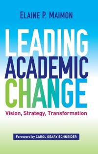 Leading Academic Change
