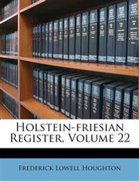Holstein-friesian Register, Volume 22