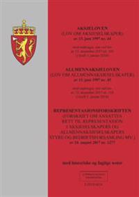 Aksjeloven ; Allmennaksjeloven : (lov om allmennaksjeselskaper) av 13. juni 1997 nr.45 : med endringer, sist ved lov av 15. desember 2017 nr. 105 (i kraft 1. januar 2018) ; Representasjonsforskriften : (forskrift om ansattes rett til representasjon i aksjeselskapers og allmennaksjeselskapers styre og bedriftsforsamling m.v.) av 24. august 2017 nr. 1277