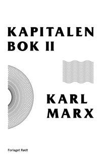 Kapitalen; andre bok