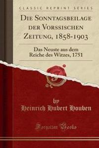 Die Sonntagsbeilage Der Vorssischen Zeitung, 1858-1903