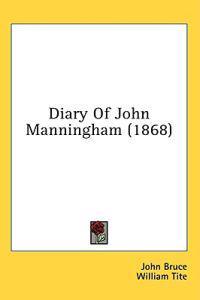 Diary Of John Manningham (1868)