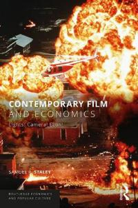 Contemporary Film and Economics: Lights! Camera! Econ!