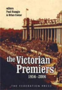 The Premiers of Victoria