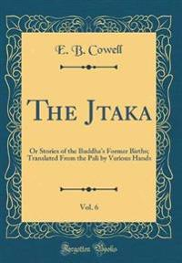 The Jataka, Vol. 6