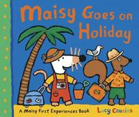 Maisy Goes on Holiday - Lucy Cousins - böcker (9781406329513)     Bokhandel