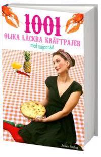 1001 olika läckra kräftpajer med majonnäs!