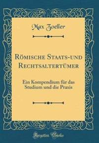 Roemische Staats-Und Rechtsaltertumer