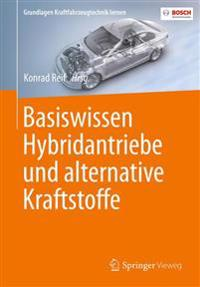 Basiswissen Hybridantriebe Und Alternative Kraftstoffe