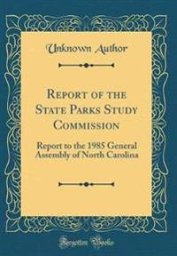 Report of the State Parks Study Commission