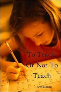To Teach, or Not to Teach