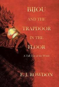 Bijou and the Trapdoor in the Floor