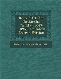 Record Of The Bodurtha Family, 1645-1896