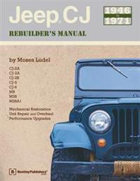 Jeep Cj Rebuilder's Manual, 1946-1971