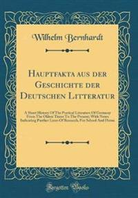 Hauptfakta Aus Der Geschichte Der Deutschen Litteratur