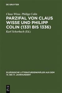 Parzifal Von Claus Wisse Und Philipp Colin 1331 Bis 1336