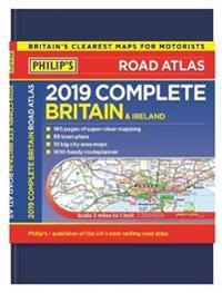 Philip's 2019 Complete Road Atlas Britain and Ireland - De luxe hardback