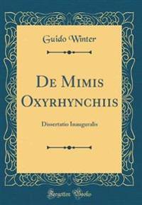 de Mimis Oxyrhynchiis