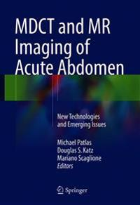 MDCT and MR Imaging of Acute Abdomen