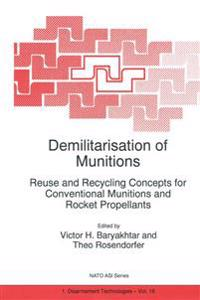 Demilitarisation of Munitions