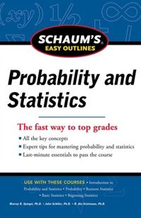 Schaum's Easy Outlines Probability and Statistics