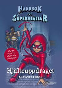 Handbok för superhjältar:  Hjälteuppdraget Pysselbok
