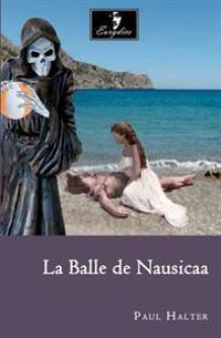 La Balle de Nausicaa