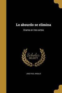 SPA-LO ABSURDO SE ELIMINA