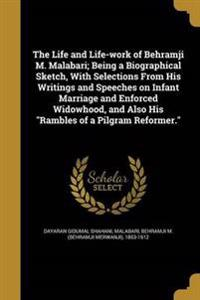 LIFE & LIFE-WORK OF BEHRAMJI M