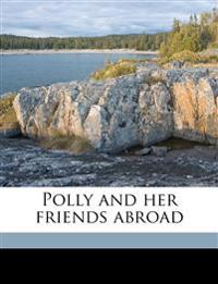 Polly and her friends abroad