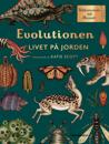 Evolutionen : livet på jorden