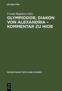 Olympiodor, Diakon von Alexandria - Kommentar zu Hiob