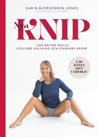 Nya Knip : för starkare kropp, stoltare hållning, bättre sex