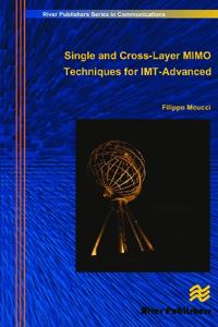 Single and Cross-layer Mimo Techniques for Imt-advanced