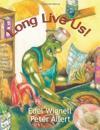 Long Live Us