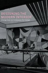 Designing the Modern Interior: From the Victorians to Today