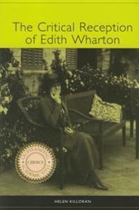 The Critical Reception of Edith Wharton