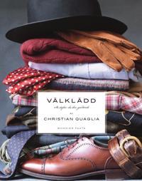 Välklädd : så stylar du din garderob