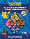 Neves/Pokémon: Alola-regionen – pysselbok med klistermärken