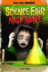 Science Fair Nightmare