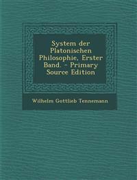 System Der Platonischen Philosophie, Erster Band. - Primary Source Edition