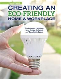 Creating an Eco-Friendly HomeWorkplace