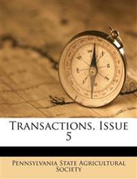 Transactions, Issue 5