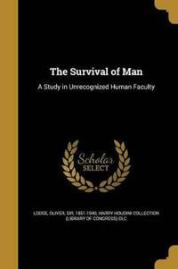SURVIVAL OF MAN