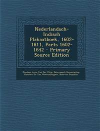Nederlandsch-Indisch Plakaatboek, 1602-1811, Parts 1602-1642