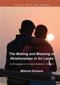 The Making and Meaning of Relationships in Sri Lanka